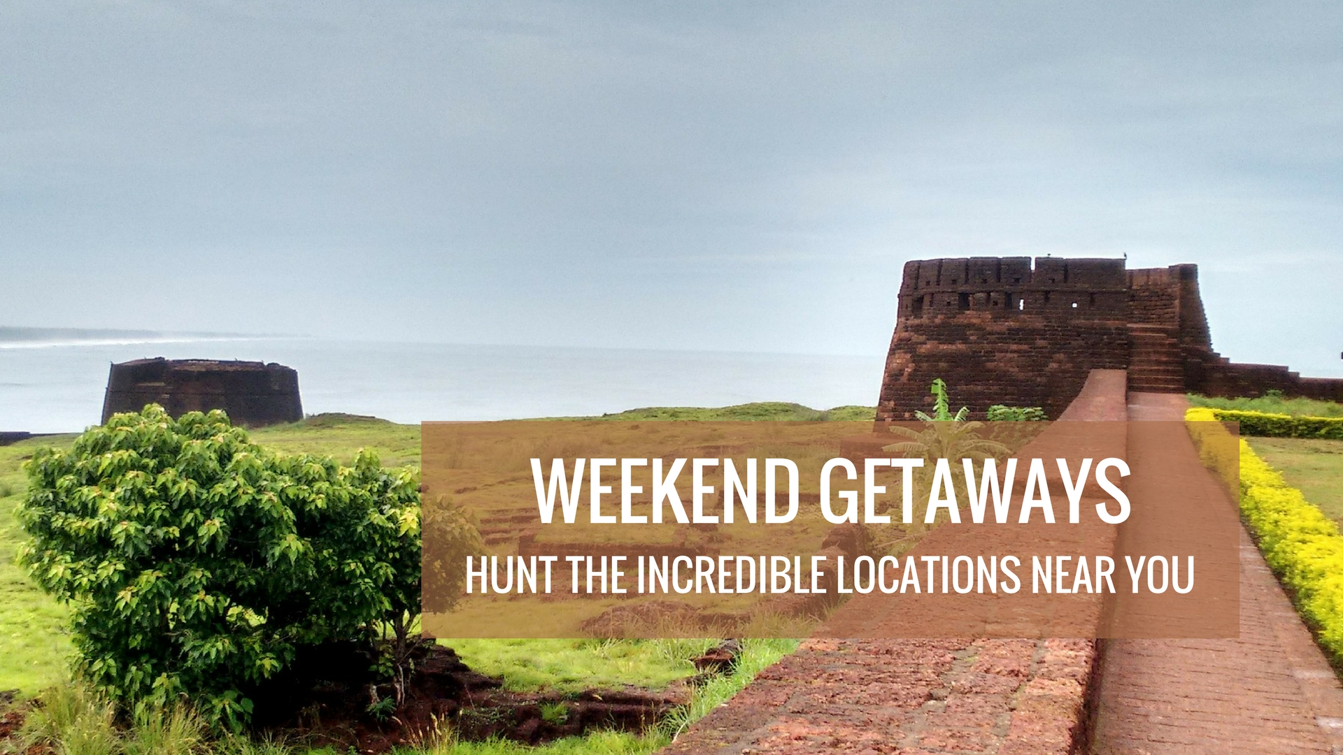 Weekend Gateways in India